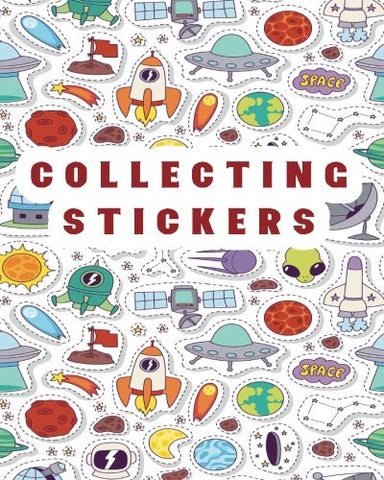 Collecting Stickers: Blank Sticker Book, 8 x 10, 64 Pages