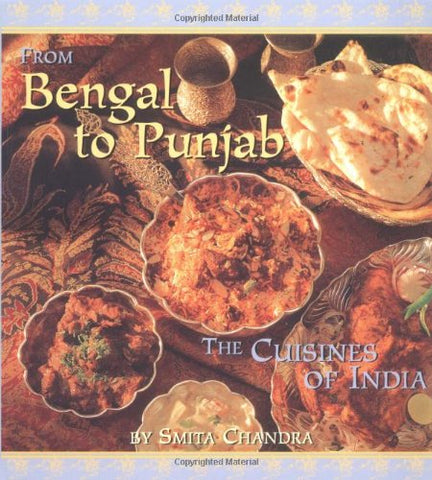 From Bengal to Punjab: The Cuisines of India