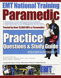 EMT National Training Paramedic Practice Questions & Study Guide