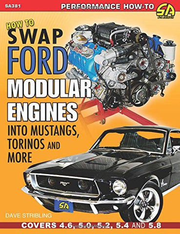 How to Swap Ford Modular Engines into Mustangs, Torinos and More (Performance How-to)