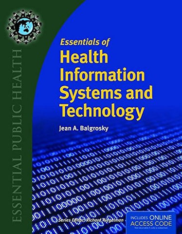 Essentials Of Health Information Systems And Technology