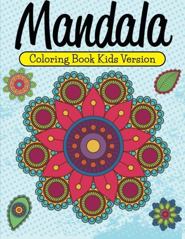 Mandala Coloring Book Kids Version