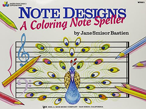 WP251 - Note Designs - A Coloring Note Speller - Bastien (Bastien piano basics)
