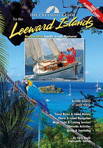 The Cruising Guide to the Northern Leeward Islands
