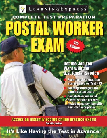 Postal Worker Exam (Postal Worker Exam: Pass the 473 Battery Exam to Win a Job in the Postal Service)
