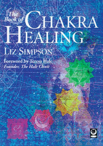 The Book of Chakra Healing