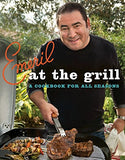 Emeril at the G'rill: A Cookbook for All Seasons (Emeril's)