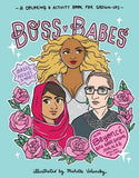 Boss Babes: A Coloring and Activity Book for Grown-Ups