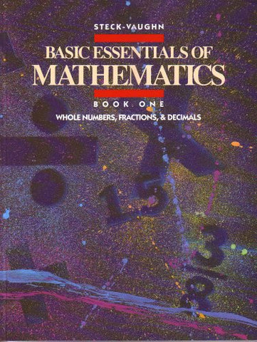 Basic Essentials of Mathematics: Whole Numbers, Fractions & Decimals, Book 1