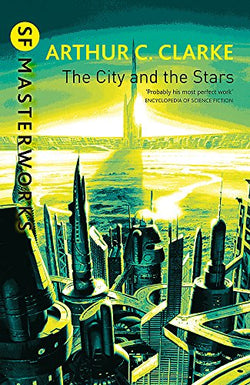 The City and the Stars (Millennium SF Masterworks S)