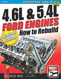4.6L & 5.4L Ford Engines: How to Rebuild - Revised Edition (Workbench)