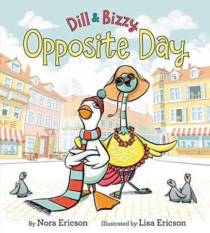 Dill & Bizzy: Opposite Day
