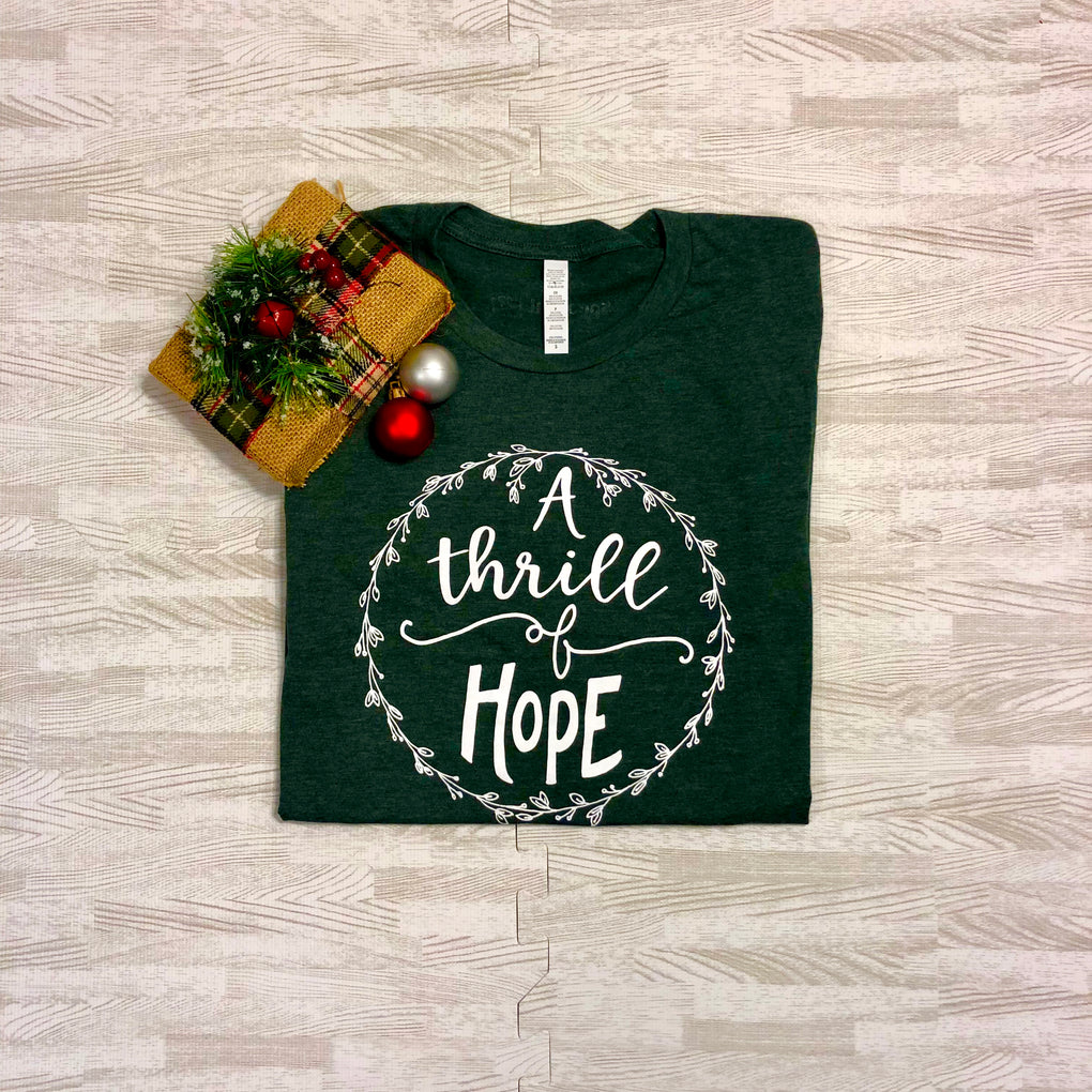 A Thrill of Hope Tee