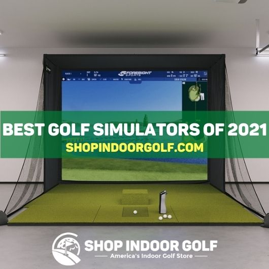 best golf simulator 2021