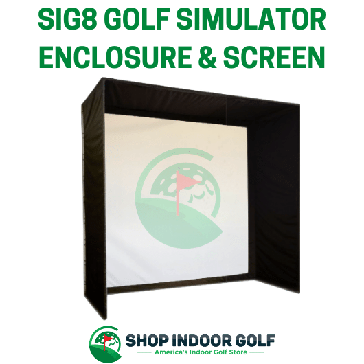 sig8 golf simulator screen enclosure