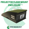 Image of golf simulator projector floor mount enclosure