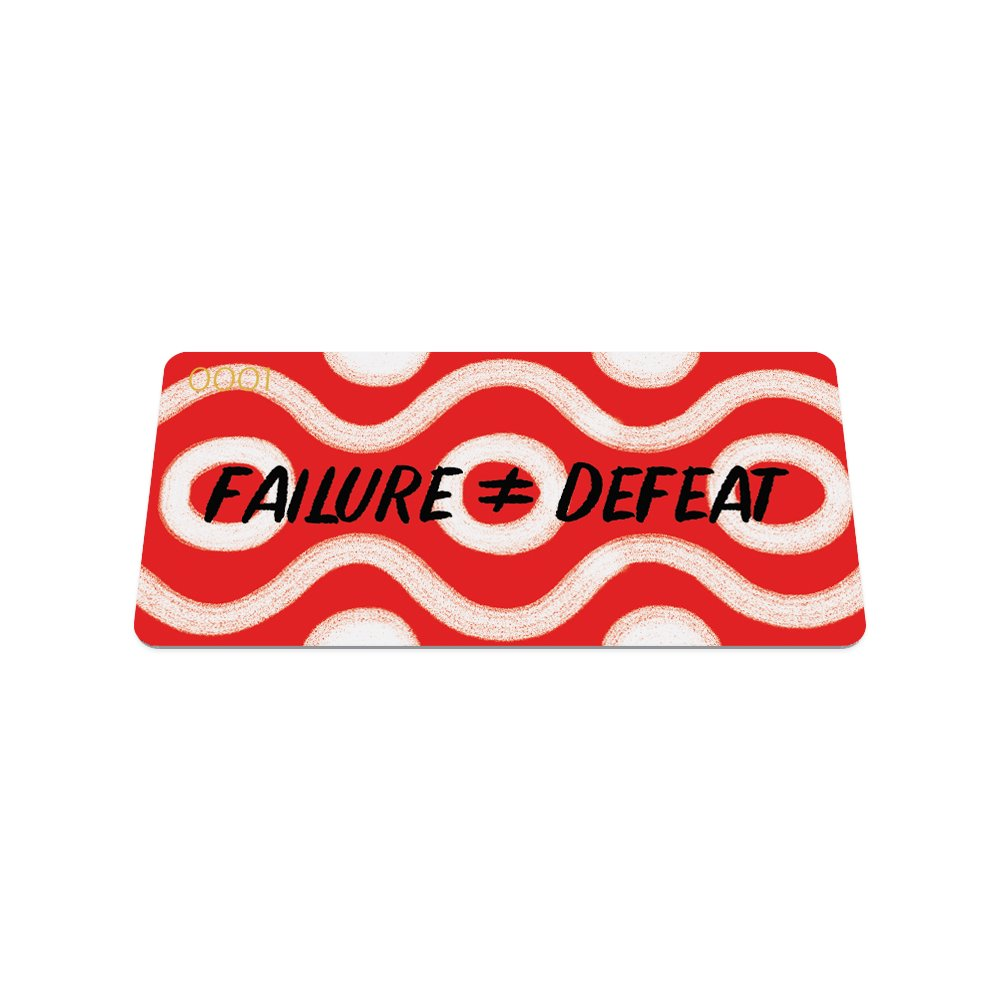 Failure ≠ Defeat