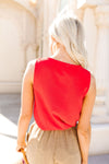 Easy Come Easy Go Sleeveless Blouse In Tomato