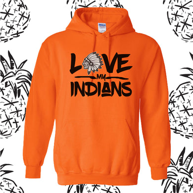 Love My Indians Hooded Sweatshirt