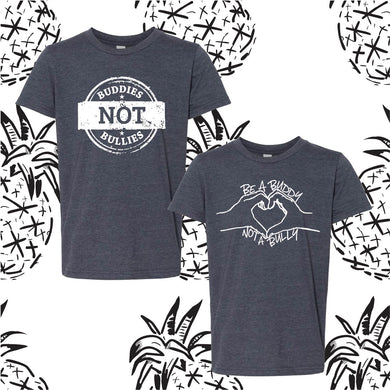Be a Buddy Not a Bully Anti-Bullying Tee