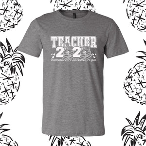 Teacher Quarantine Tee