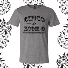 Load image into Gallery viewer, Cinco de Zoom-o Tee