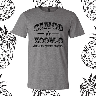 Cinco de Zoom-o Tee