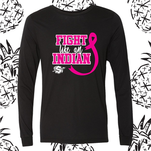 Fight Like an Indian Long Sleeve Tee (October Only Special)