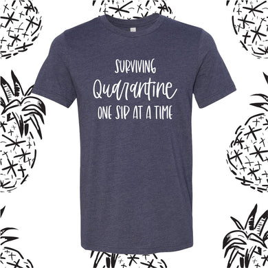 Surviving Quarantine One Sip Tee