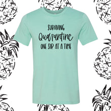 Load image into Gallery viewer, Surviving Quarantine One Sip Tee