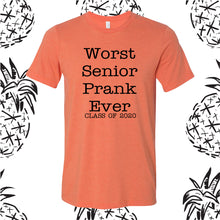 Load image into Gallery viewer, Worst Senior Prank Ever Tee
