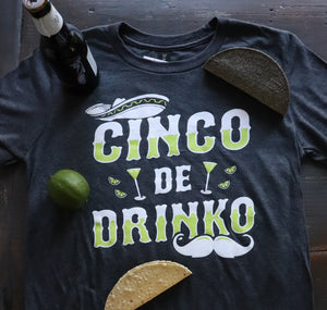 Cinco de Drinko - Dalton Ink