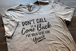 Don't call it a comeback - Short Sleeve