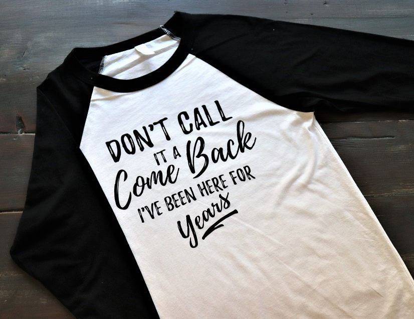 Don't call it a comeback - KC Shirts