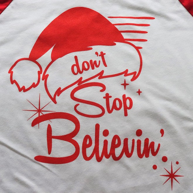 Don't Stop Believing!!!  Holiday Baseball Tee - KC Shirts