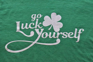 Go Luck Yourself - KC Shirts