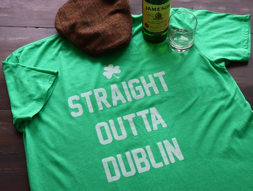 Straight Outta Dublin - KC Shirts