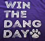Win The Dang Day - KC Shirts