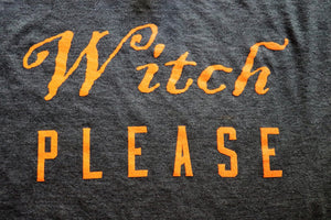 Close Up Witch Please in Orange Print on a unisex heather charcoal short sleeve t-shirt - Dalton Ink