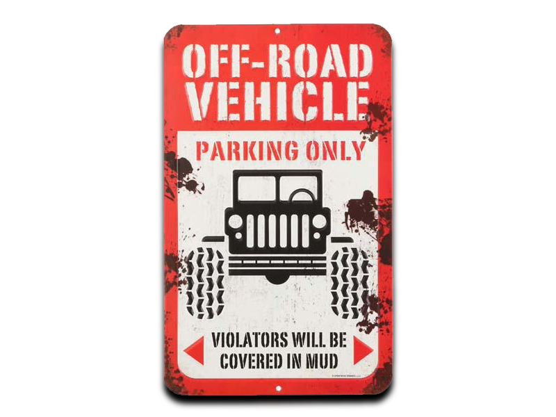 "OFF ROAD VEHICLE EMBOSSED TIN SIGN, Size: 8"" W X 13"" H X 0.125"" D"