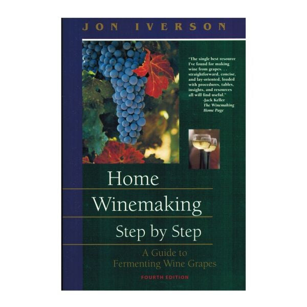 Home Winemaking Step by Step