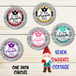 If the Crown Fits Royalty Glitter Bottlecap One Inch Sheets - Seven Dwarves Cottage