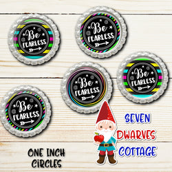 Neon Be Fearless Girl Power One Inch Circles Bottle Cap Sheet - Seven Dwarves Cottage