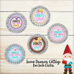 Cake Pops and Donuts Cute Sayings One Inch Bottle Cap Circles