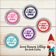 Rainbow I Love My Dad One Inch Bottle Cap Circles - Seven Dwarves Cottage