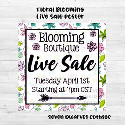 Blooming Floral Live Sales Boutique Poster - Seven Dwarves Cottage