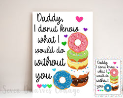 Daddy I Donut Know 8x10 Printable Wall Art - Seven Dwarves Cottage