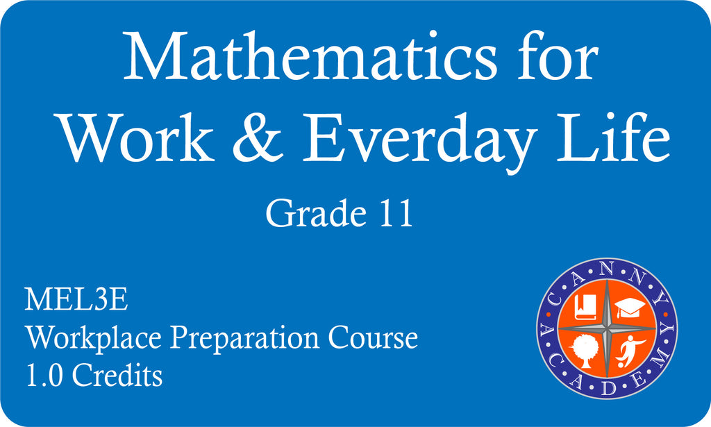 Mathematics for Work and Everyday Life - MEL3E (Grade 11, Workplace ...