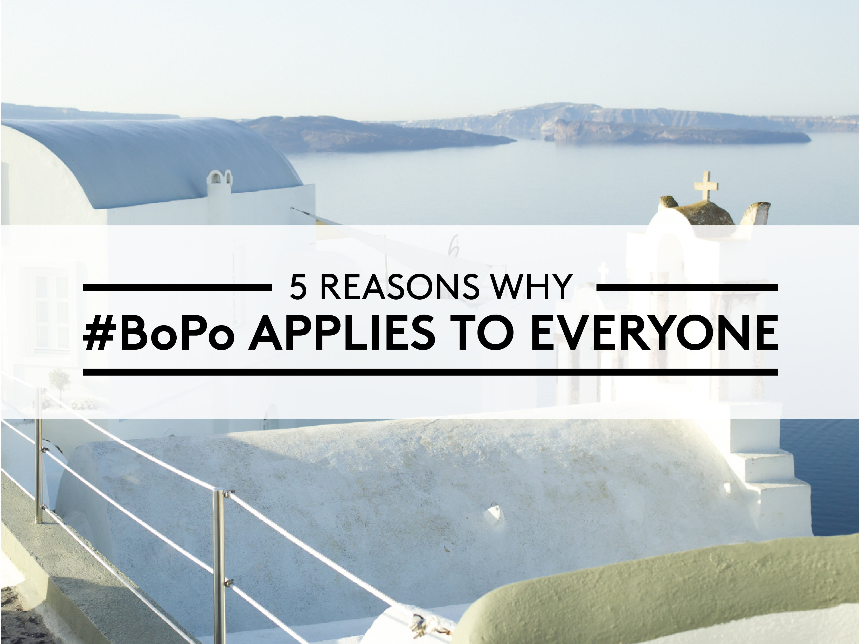 5 Reasons Why #BoPo Applies to Everyone