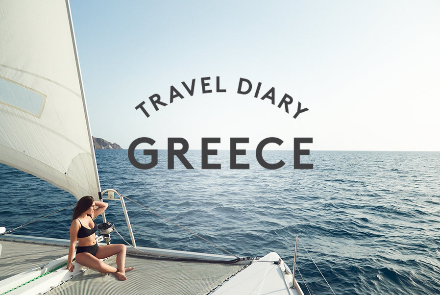 Travel Diary: Greece